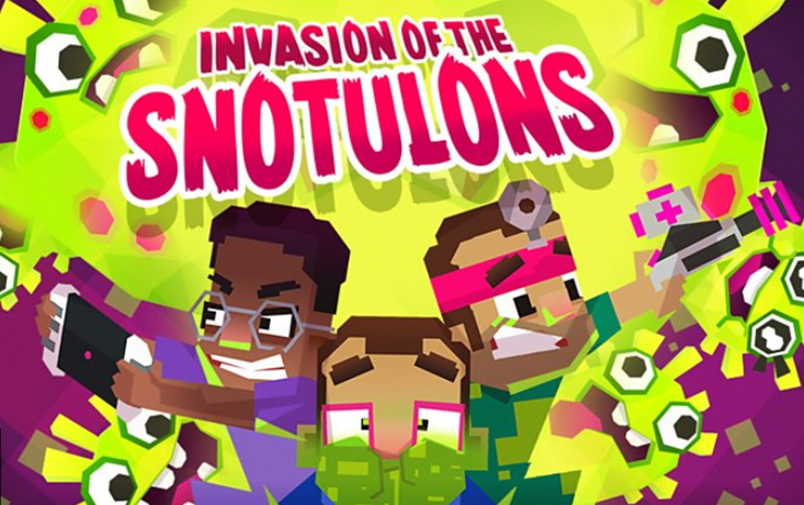 Op Ouch: Invasion of the Snotulons